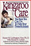 Kangaroo Care, Susan M. Ludington-Hoe and Susan K. Golant, 0553372459