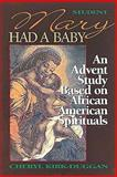 Mary Had a Baby Leader, Cheryl Kirk-Duggan, 0687022452