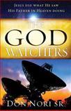 The God Watchers, Don Nori, 0768442451