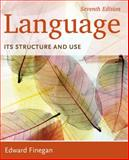 Language : Its Structure and Use, Finegan, Edward, 1285052455