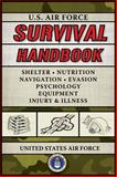 U. S. Air Force Survival Handbook, United States Air Force Academy Staff, 1602392455