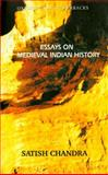 Essays on Medieval Indian History, Satish Chandra, 0195672453