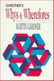 Gardner's Whys and Wherefores, Gardner, Martin, 0226282457