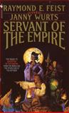 Servant of the Empire, Raymond E. Feist and Janny Wurts, 0553292455