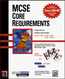 MCSE Core Requirements : Covers Exams: 70-058, 10-067, 70-068, 70-073, Sybex Inc. Staff, 0782122450