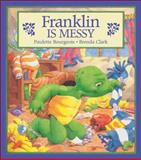 Franklin Is Messy, Paulette Bourgeois, 1550742450