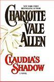 Claudia's Shadow, Charlotte Vale Allen, 1551662450
