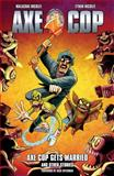 Axe Cop Volume 5: Axe Cop Gets Married and Other Stories, Malachai Nicollle, 161655245X
