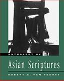 Anthology of Asian Scriptures, Van Voorst, Robert E., 0534512461