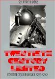 Twentieth Century Limited : Industrial Design in America, 1925-1939, Meikle, Jeffrey L., 0877222460