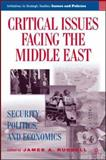 Critial Issues Facing the Middle East : Security, Politics, and Economics, , 140397246X