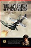 The Last Dragon of Steeple Morden, John J. Kevil, 1468562460
