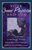 Your Inner Physician and You, John E. Upledger, 1556432461