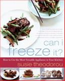 Can I Freeze It?, Susie Theodorou, 0061802468