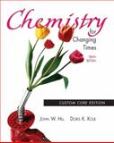 Chemistry for Changing Times 10th Edition