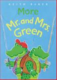 More Mr. and Mrs. Green, Keith Baker, 0152052461