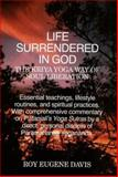 Life Surrendered in God : Yoga-Sutras, Davis, Roy E., 0877072469