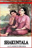 Shakuntala, Kalidasa (Classical Sanskrit writer), 147517246X