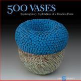 500 Vases, Ray Hemachandra and Julia Galloway, 1600592465