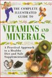 The Complete Illustrated Guide to Vitamins and Minerals, Denise Mortimore, 0007122462