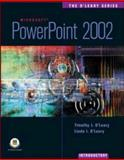 PowerPoint 2002 - Introductory, O'Leary, Timothy J. and O'Leary, Linda I., 0072472464