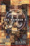 The Number [Pi], Eymard, Pierre and Lafon, Jean-Pierre, 0821832468