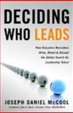 Deciding Who Leads, Joseph Daniel McCool, 0891062467