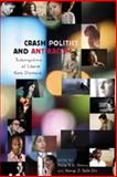 Crash Politics and Antiracism : Interrogations of Liberal Race Discourse, Howard, Philip S. S., 1433102463