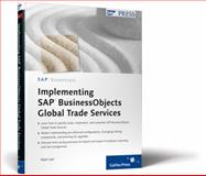 Implementing SAP BusinessObjects Global Trade Services, Iyer, D. Rajen, 1592292461