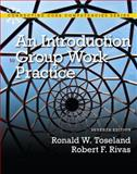 Introduction to Group Work Practice, Toseland, Ronald W. and Rivas, Robert F., 0205042465