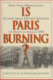 Is Paris Burning?, Collins, Larry, 0785812466
