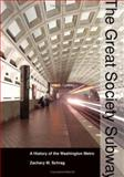 The Great Society Subway 9780801882463