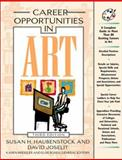 Career Opportunities in Art, Haubenstock, Susan H. and Joselit, David, 0816042462