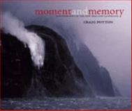 Moment and Memory, Craig Potton, 0908802463
