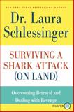 Surviving a Shark Attack (On Land), Laura Schlessinger, 0062002465
