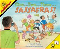 One... Two... Three... Sassafras!, Stuart J. Murphy, 0064462463