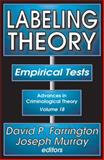 Labeling Theory : Empirical Tests, , 1412842468