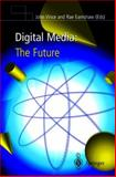 Digital Media : The Future, , 1852332468