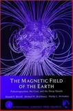 The Magnetic Field of the Earth : Paleomagnetism, the Core, and the Deep Mantle, Merrill, Ronald T., 012491246X