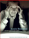 Destruction of the Father / Reconstruction of the Father : Writings and Interviews, 1923-1997, Bourgeois, Louise and Bernadac, Marie-Laure, 0262522462