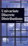 Univariate Discrete Distributions, Johnson, Norman L. and Kemp, Adrienne W., 0471272469