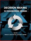Decision Making in Engineering Design, Lewis, Kemper E. and Chen, Wei, 0791802469
