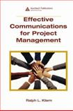 Effective Communications for Project Management, Kliem, Ralph L., 1420062468
