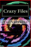 Crazy Files, Yvi Valentin, 1492892467