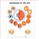 Disorders of the Eye Anatomical Chart, Anatomical Chart Company Staff, 158779246X