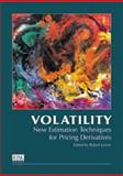 Volatility : New Estimation Techniques for Pricing Derivatives, , 1899332464