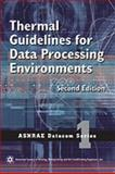Thermal Guidelines for Data Processing Environments, 2nd Edition 9781933742465