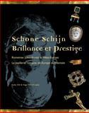 Schone Schijn - Brillance et Prestige Romeinse Juweelkunst in West-Europa - La Joaillerie Romaine en Europe Occidentale 9789042912465
