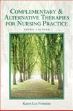 Complementary and Alternative Therapies for Nursing Practice, Fontaine, Karen Lee, 0135102464