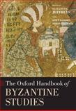 The Oxford Handbook of Byzantine Studies, Haldon, John F., 0199252467